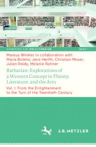 Barbarian: Explorations of a Western Concept in Theory, Literature, and the Arts