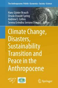 Climate Change, Disasters, Sustainability Transition and Peace in the Anthropocene
