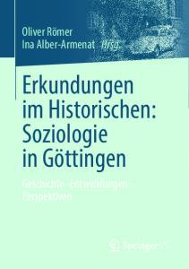 Erkundungen im Historischen: Soziologie in Göttingen