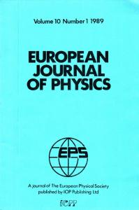 European Journal of Physics, Vol 10, Number 1, 1989