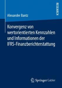 Konvergenz von wertorientierten Kennzahlen und Informationen der IFRS-Finanzberichterstattung