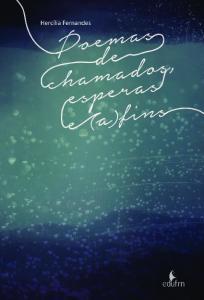 Poemas De Chamados, Esperas E (A)Fins