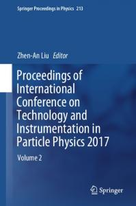 Proceedings of International Conference on Technology and Instrumentation in Particle Physics 2017