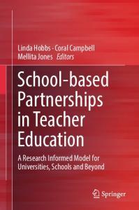 School-based Partnerships in Teacher Education