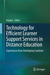 Technology for Efficient Learner Support Services in Distance Education
