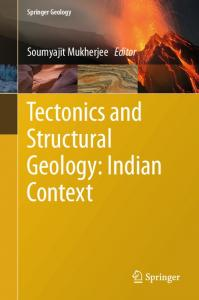 Tectonics and Structural Geology: Indian Context