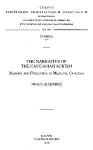 The Narrative of the Caucasian Schism: Memory and Forgetting in Medieval Caucasia