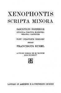 Xenophontis Scripta minora, Fasc. II Opuscula politica, equestria, venatica
